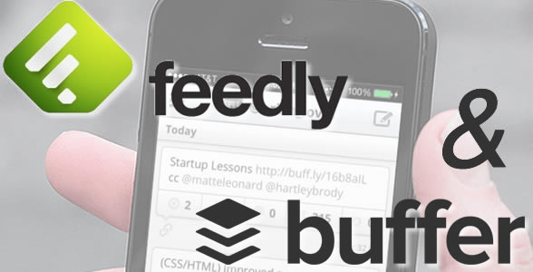 Essential Social Media Marketing Tools - Feedly and Buffer